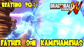 Dragon Ball Xenoverse: How To Beat Parallel Quest 47! Father Son Super Kamehameha Spam