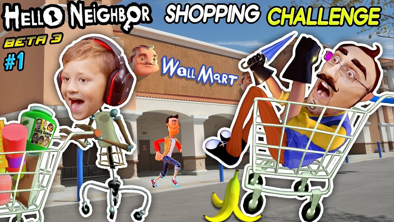 a92f93fc8 HELLO NEIGHBOR SHOPPING CHALLENGE! NEW HOUSE TOUR + WalMart Has EVIL ...