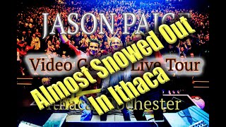 Almost snowed out in Ithaca! Jason Paige -  Games Live Tour -