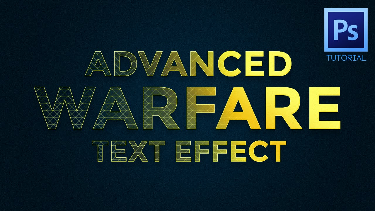 Photoshop Tutorial - Advanced Warfare Text Effect