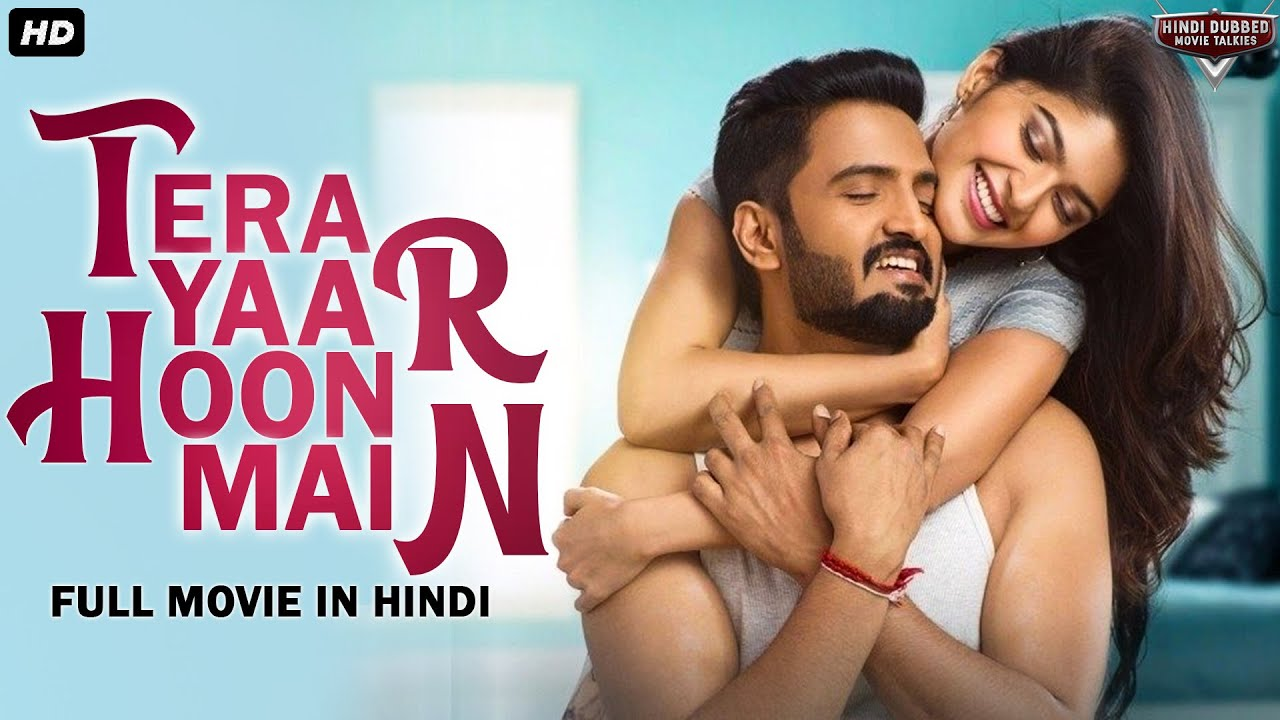 TERA YAAR HOON MEIN - Hindi Dubbed Full Action Romantic Movie | South Indian Movies Dubbed In Hindi