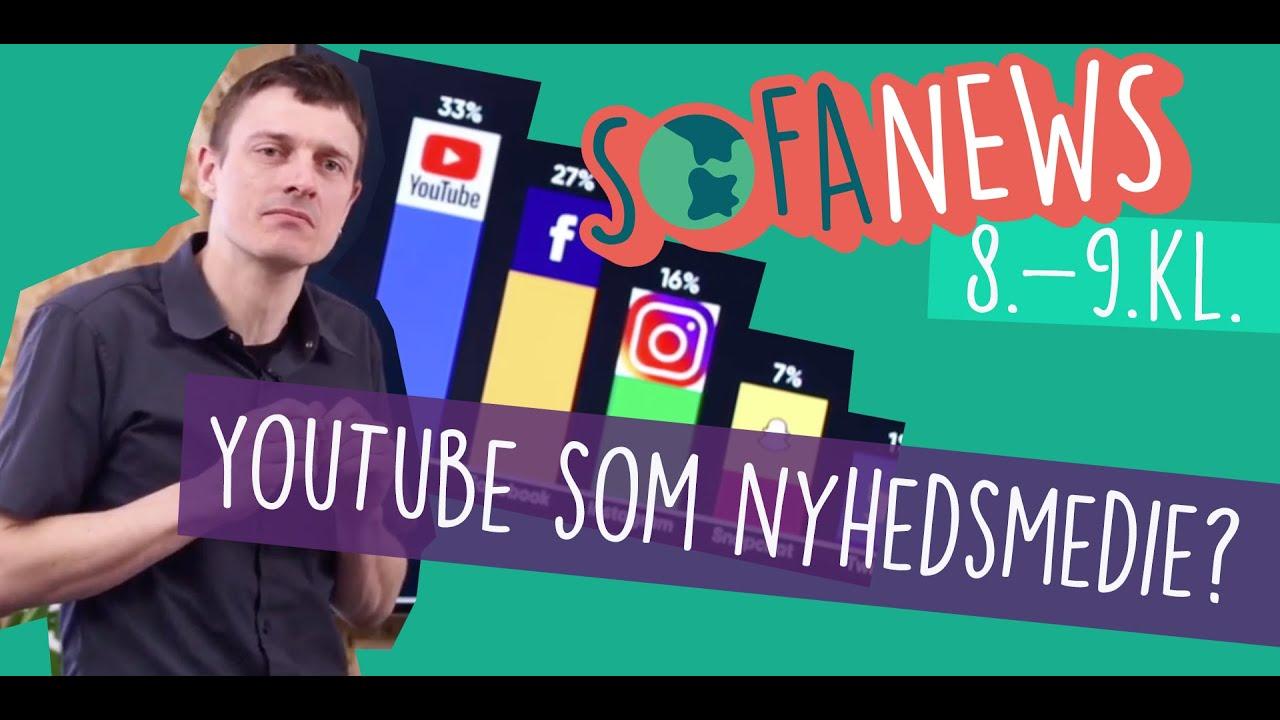 31. marts / YouTube som nyhedsmedie - Sofanews for 8.-9. klasse / Sofaskolen