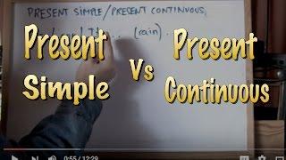 INGLÉS. Diferenciar Present Simple-Present Continuous. Inglés para hablantes de español.