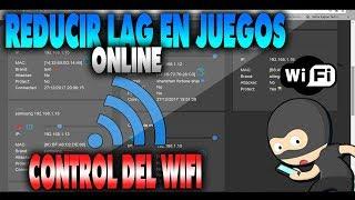 REDUCIR LAG EN JUEGOS ONLINE 2018 | CONTROLAR WIFI | HenaoJara