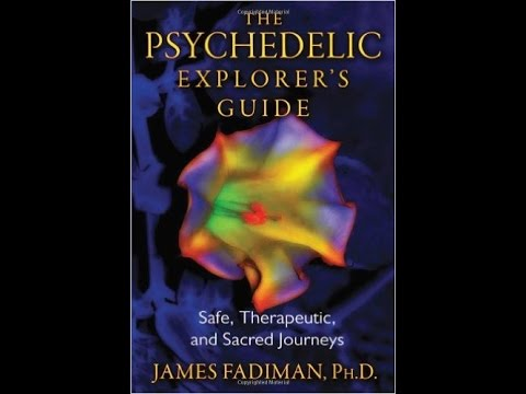 Episode 035 - Dr. James Fadiman - Psychedelics Explorer's Guide