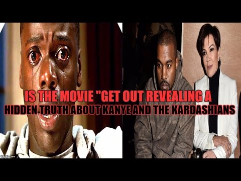 Is The Movie Get Out Revealing A Hidden Truth About Kanye an