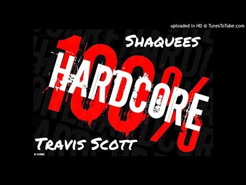 Shaquees - 100 Percent ft. Travis Scott