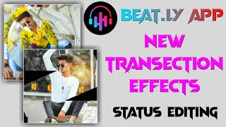 New Transection Effects App - 2020 - Beat.ly App Edit - Beat.ly App Tutorials - Beat.ly Video Editor screenshot 3