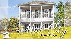 Homes For sale In Mid City Baton Rouge | New Construction In Baton Rouge
