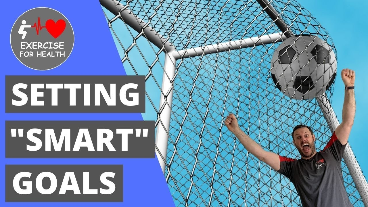 SMART goal setting for health and fitness success