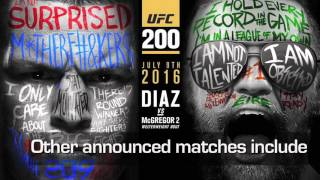 Latest UFC 200 Fight Card Announcements!