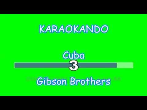 Karaoke Internazionale - Cuba - Gibson Brothers ( Lyrics )