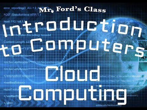 The Internet : Cloud Computing (04:05)