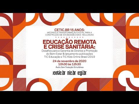 [Cetic.br - 15 anos] Educação remota e a crise sanitária - Áudio Original (sem tradução simultânea)