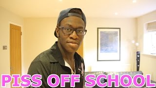 Piss Off School