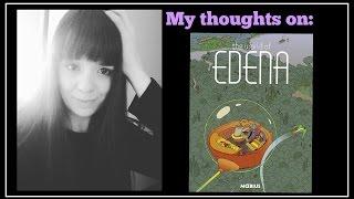 Comic Book Nostalgia: the World of EDENA