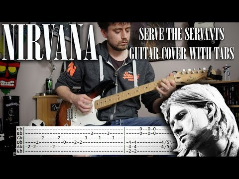 Nirvana - Serve the servants - Guitar cover with tabs