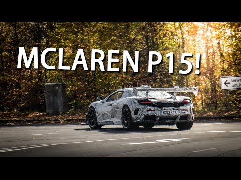THE NEW MCLAREN P15 Prototype TESTING at the NÜRBURGRING!