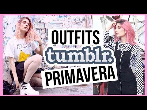 OUTFITS TUMBLR PARA PRIMAVERA - VERANO ♡ 5 ideas 2018