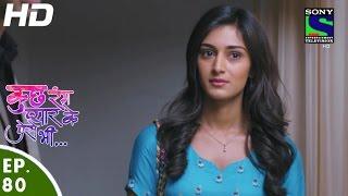 Kuch Rang Pyar Ke Aise Bhi - कुछ रंग प्यार के ऐसे भी - Episode 80 - 20th June, 2016