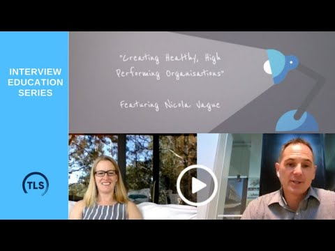 Creating Healthy, High Performing Organisations