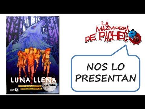 Luna Llena (nueva Edición): Nos Lo Presentan