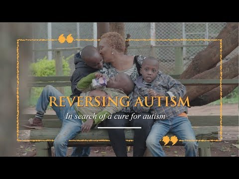 Reversing Autism - In search of a cure for Autism