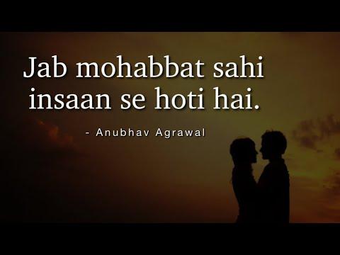 Jab Mohabbat Ek Sahi Insaan Se Hoti Hai | Anubhav Agrawal | Poetry