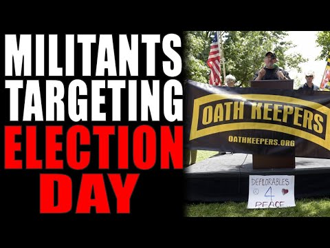 10-11-2020: The Militant Movement Targets Us for Election Day