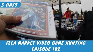 Flea Market Video Game Hunting (Ep.  102) 3 Days