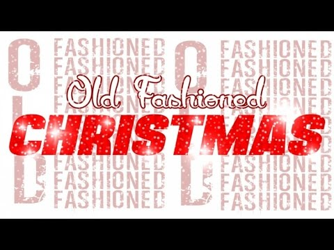 Various Artists - Old fashioned Christmas