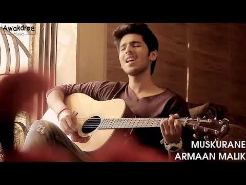 Lagu India Terpopuler Muskurane ( Armaan Malik )