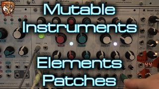 Mutable Instruments - Elements Patches