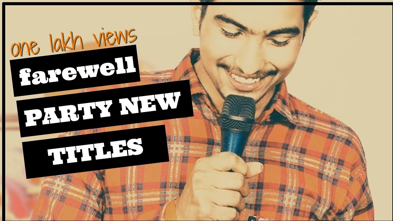 Titles For Farewell Party | Farewell Titles | Goodbye Titles For Student |  twyt