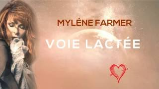 MYLENE FARMER - VOIE LACTEE - LYRICS