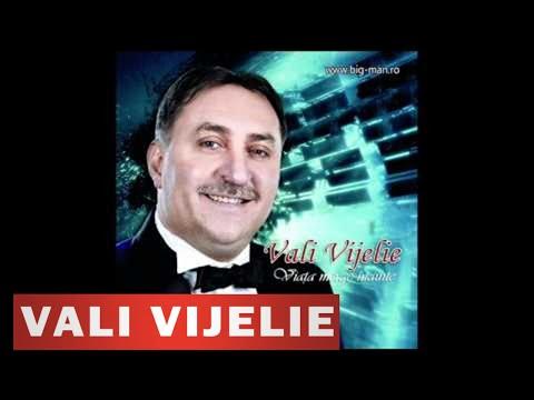 VALI VIJELIE - Cand oi trage linie