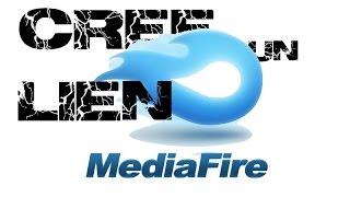 Comment créer un lien de téléchargement médiafire