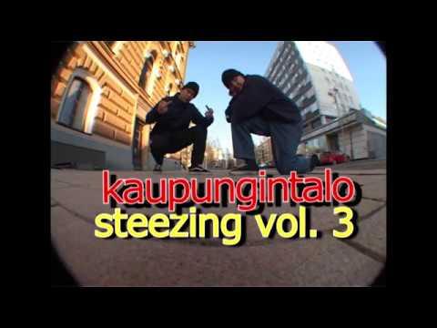 kaupungintalo steezing vol. 3