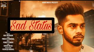 Sad Status full song 2018 (Official)punjabi movies production 2019