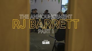 RJ Barrett: The Announcement, Part 1 | SLAM Day in the Life