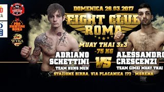 Alessandro Crescenzi vs Adriano Schettini - Fight Cub Roma 2.017 | 26-06-2017
