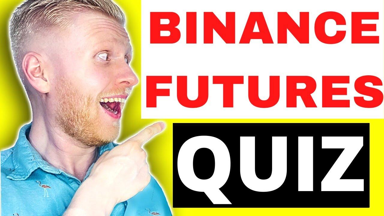 Binance Futures Quiz & Answers - June 2021 🔴NEWEST!🔴