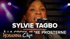 À la croix je me prosterne - Hosanna clips - Sylvie Tagbo