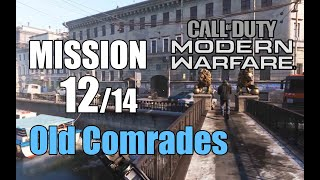 Call Of Duty MODERN WARFARE Mission 12 OLD COMRADES All Cutscenes And Full Gameplay 2019