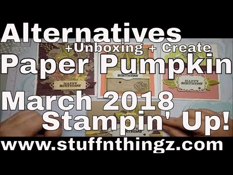 Alternatives - Paper Pumpkin March 2018 - May Good Things Grow