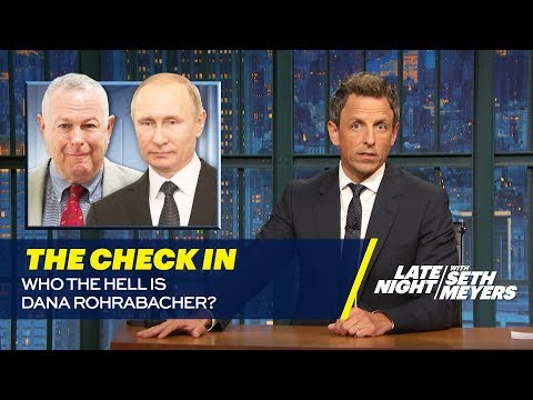 Download Youtube: The Check In: Who the Hell is Dana Rohrabacher?