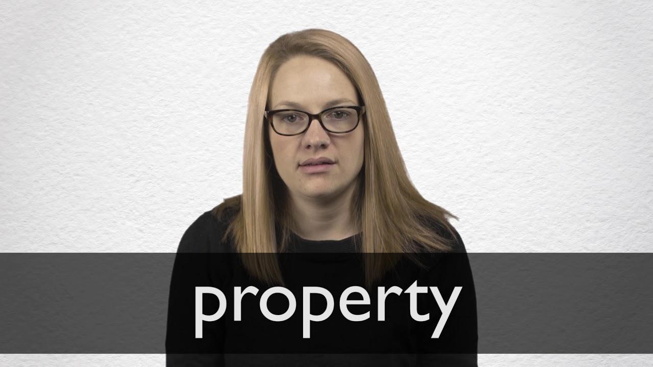 Property Definition und Bedeutung  Collins Wörterbuch