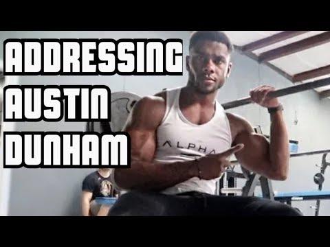 Addressing Austin Dunham