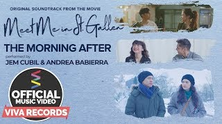Meet Me In St. Gallen OST | The Morning After [Official Music Video] — Jem Cubil & Andrea Babierra