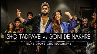 oh ho ho ho vs soni de nakhre tejas dhoke choreography dancefit live